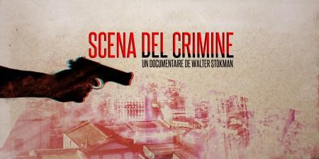 SCENA DEL CRIMINE (2010) de Walter Stokman