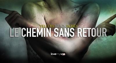 YELLOWBRICKROAD LE CHEMIN SANS RETOUR (2013) de Jesse Holland et Andy Mitton
