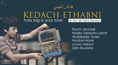 KEDACH ETHABNI, HOW BIG IS YOUR LOVE (2011) de Fatma Zohra Zamoum
