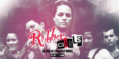 ROBBER GIRLS (2012) de Carla Lia Monti