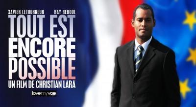 TOUT EST ENCORE POSSIBLE (2011) de Christian Lara