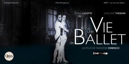 UNE VIE DE BALLET (2012) de Marlène Ionesco