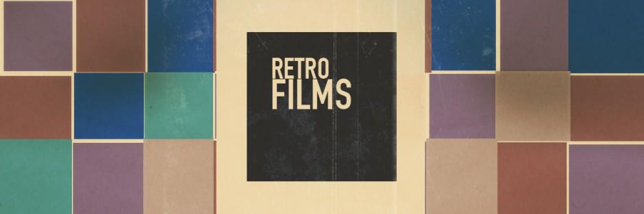 RETRO FILMS
