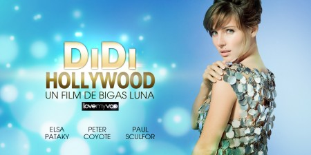 DIDI HOLLYWOOD (2012) de Bigas Luna