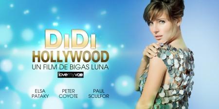 DIDI HOLLYWOOD (2012) de Bigas Luna