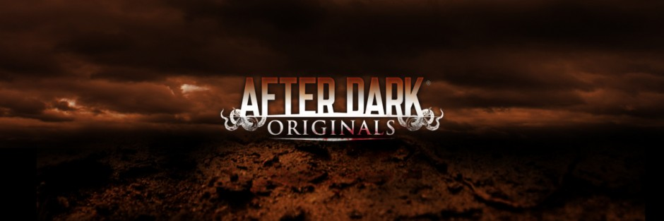 AFTER DARK ORIGINALS