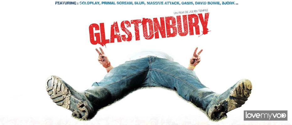 GLASTONBURY (2007) de Julien Temple