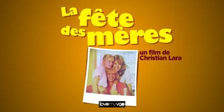 LA FÊTE DES MÈRES (1980) de Christian Lara