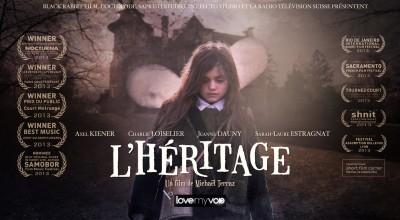 L'HÉRITAGE (2013) de Michaël Terraz