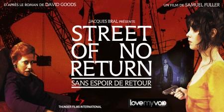 STREET OF NO RETURN – SANS ESPOIR DE RETOUR – (1989) de Samuel Fuller