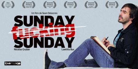 SUNDAY FUCKING SUNDAY (2012) de Sean Delecroix