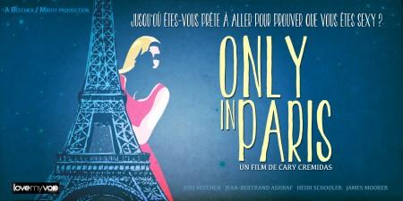 ONLY IN PARIS (2011) de Cary Cremidas