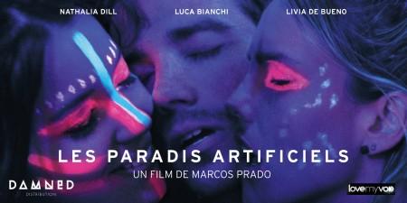 LES PARADIS  ARTIFICIELS (2012) de Marcos Prado