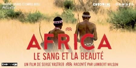 AFRICA LE SANG ET LA BEAUTÉ (2011) de Serge Yastreb
