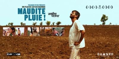MAUDITE PLUIE ! (2011) de Satish Manwar