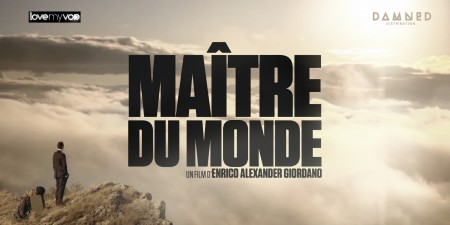 MAÎTRE DU MONDE (2011) de Enrico Giordano