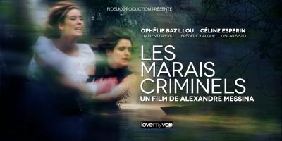 LES MARAIS CRIMINELS (2009) de Alexandre Messina