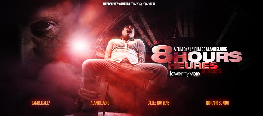 8 HOURS 8 HEURES (2012) de Alan Delabie
