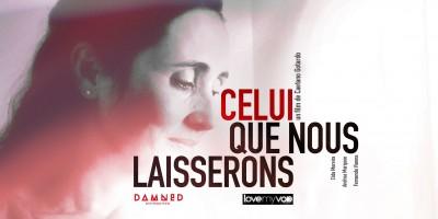 CELUI QUE NOUS LAISSERONS (2013) de Caetano Gotardo