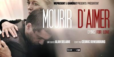 MOURIR D'AIMER (2012) de Alan Delabie