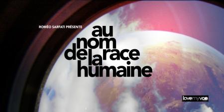 AU NOM DE LA RACE HUMAINE (2001) de Cyril Haouzi