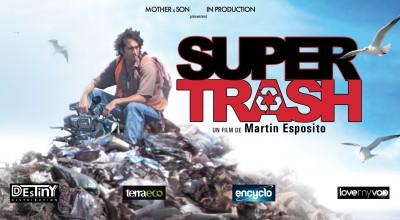 SUPER TRASH (2013) de Martin Esposito