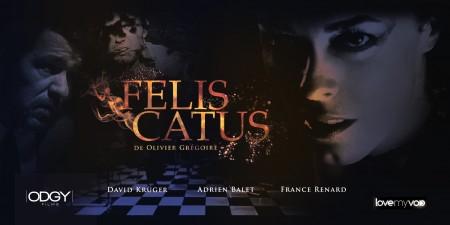 FÉLIS CATUS (2014) de Olivier Grégoire