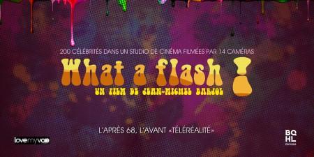 WHAT A FLASH ! (1972) de Jean-Michel Barjol