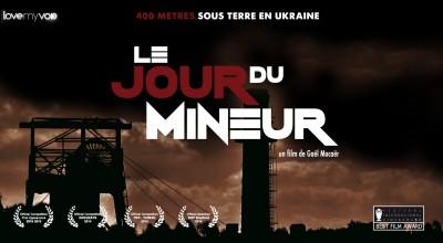 LE JOUR DU MINEUR (2013) de Gaël Mocaër