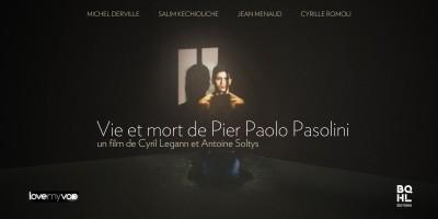 VIE ET MORT DE PIER PAOLO PASOLINI (2004) de Michel Azama