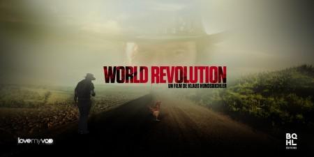 WORLD REVOLUTION (2008) de Klaus Hundsbichler