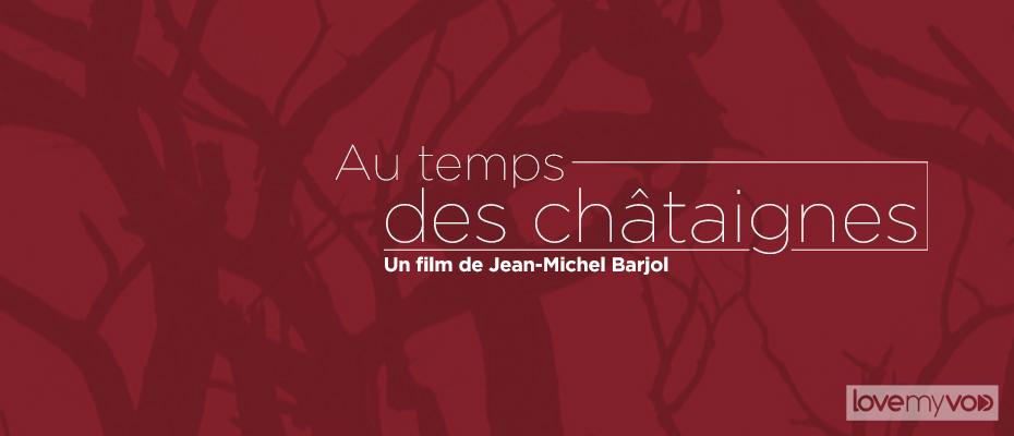 AU TEMPS DES CHÂTAIGNES (1965) de Jean-Michel Barjol