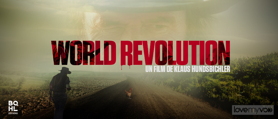 WORLD REVOLUTION (2008) de Klaus Hundsbichler