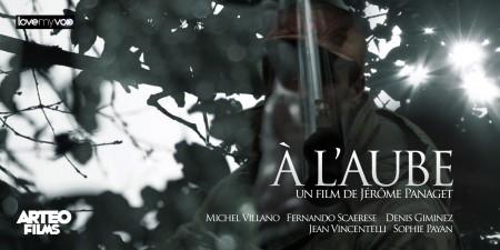 À L'AUBE (2013) de Jérôme Panaget