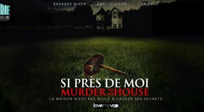 SI PRÈS DE MOI ! (2006) de Robert Malenfant