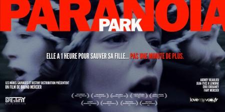 PARANOIA PARK (2015) de Bruno Mercier