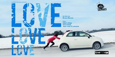 LOVE LOVE LOVE (2013) de Bruno Mercier