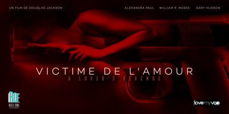 VICTIME DE L'AMOUR (2005) de Douglas Jackson