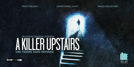 A KILLER UPSTAIRS – UNE MÈRE SANS DÉFENSE (2005) de Douglas Jackson