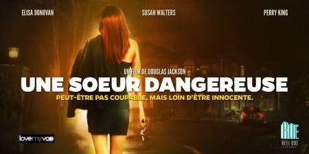 UNE SOEUR DANGEREUSE (2007) de Douglas Jackson