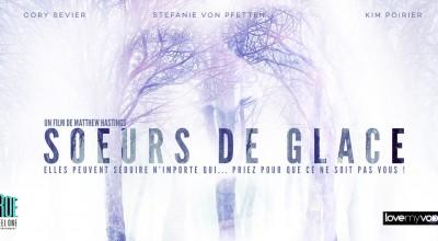 SOEURS DE GLACE (2004) de Matthew Hastings