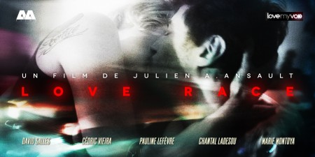 LOVE RACE (2015) de Julien A. Ansault