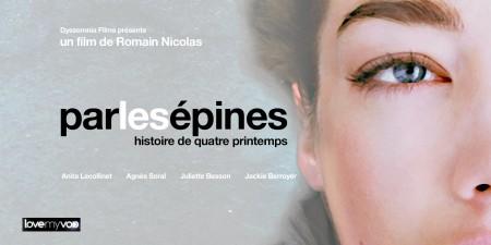 PAR LES ÉPINES (2013) de Romain Nicolas