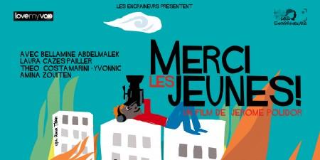 MERCI LES JEUNES (2014) de Jérôme Polidor