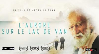 L'AURORE SUR LE LAC DE VAN (2011) de Artak Igityan