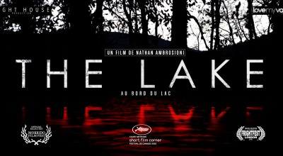 THE LAKE – AU BORD DU LAC (2015) de Nathan Ambrosioni