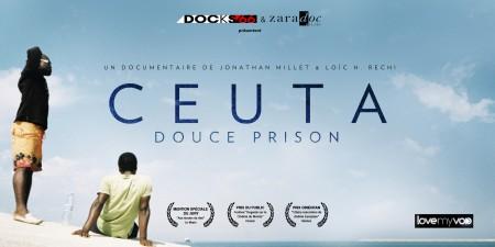 CEUTA, DOUCE PRISON (2014) de Jonathan Millet et Loïc H. Rechi
