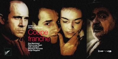 COUPE FRANCHE (1989) de Jean-Pierre Sauné