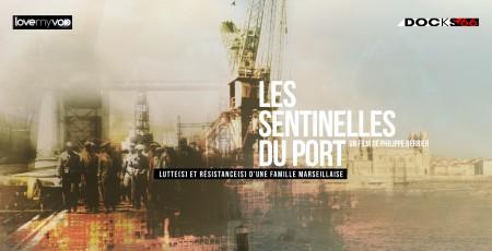 LES SENTINELLES DU PORT (2014) de Philippe Berrier