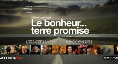 LE BONHEUR… TERRE PROMISE (2012) de Laurent HASSE